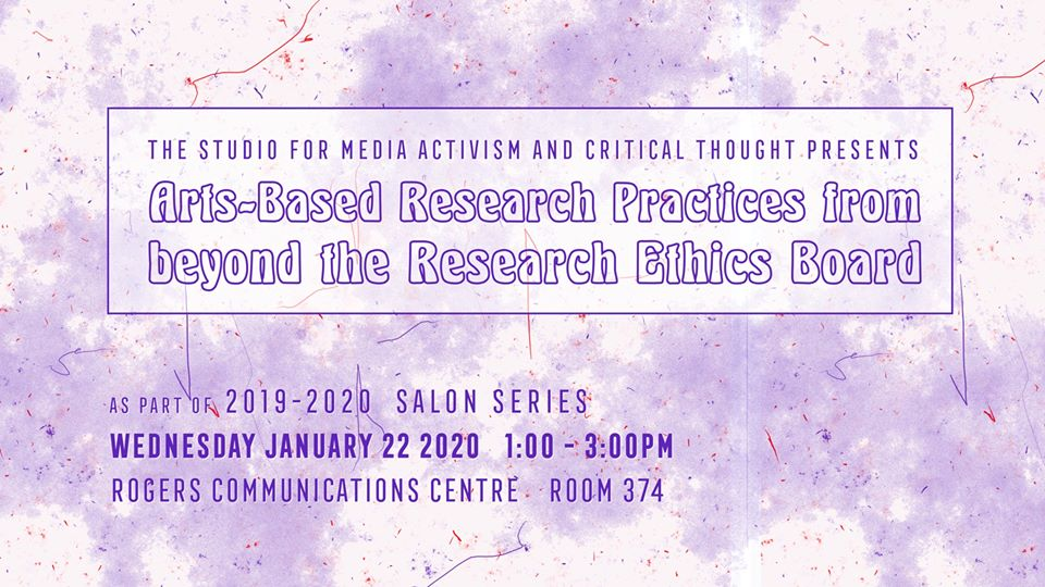 banner for 'Arts-Based Research Practices beyond the Research Ethics Board' salon